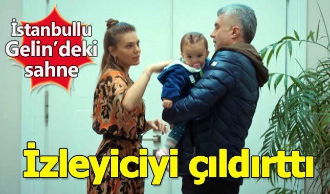 İstanbullu Gelin dizisinde izleyicileri isyan ettiren sahne!