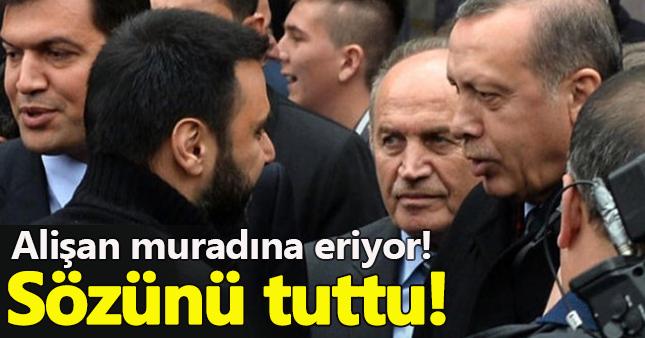 Alişan, Erdoğan'a verdiği sözü sonunda tuttu!