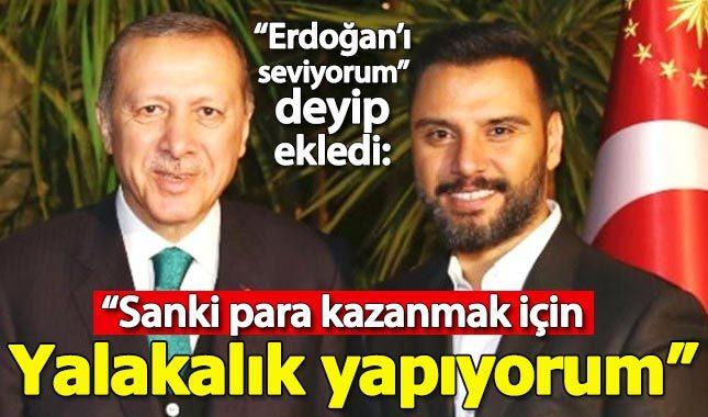 Alişan'dan Erdoğan çıkışı: Sanki para için yalakalık yapıyormuşum