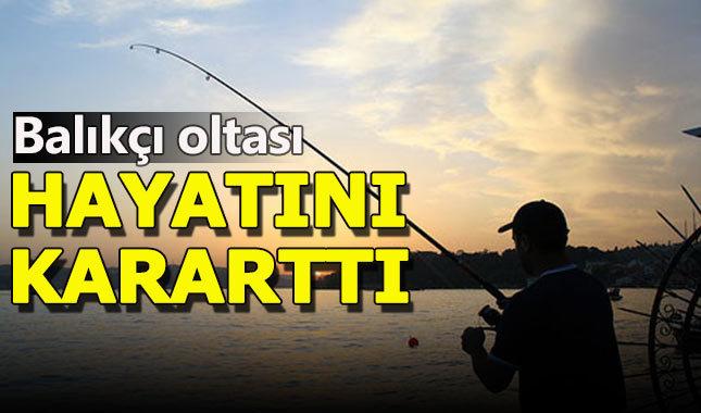 Balıkçı oltası hayatını kararttı