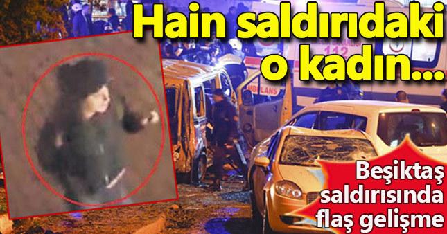 Beşiktaş'taki hain saldırıdaki kadın terörist