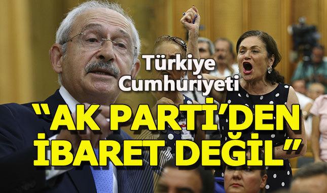 """CHP lideri Kılıçdaroğlu: """"Türkiye, AK Parti'den ibaret değildir"""""""