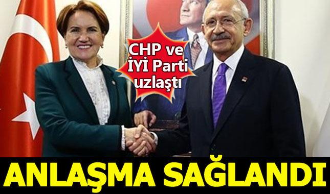 CHP ve İYİ Parti anlaşma sağladı