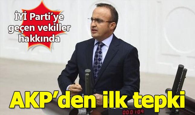 CHP'li 15 vekilin İYİ Parti'ye geçmesi konusunda AK Parti ilk tepkisini gösterdi