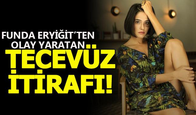 Can Kırıkları oyuncusu Funda Eryiğit tecavüz olayını anlattı!