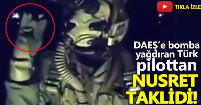 DAEŞ'e bomba yağdıran Asker'den Nusret taklidi!