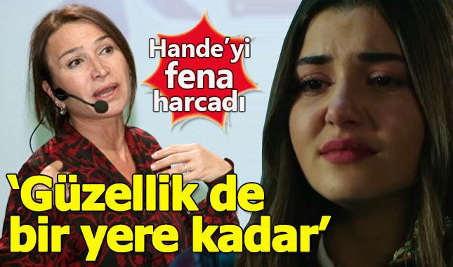 Demet Akbağ'dan Hande Erçel'e sert eleştiri