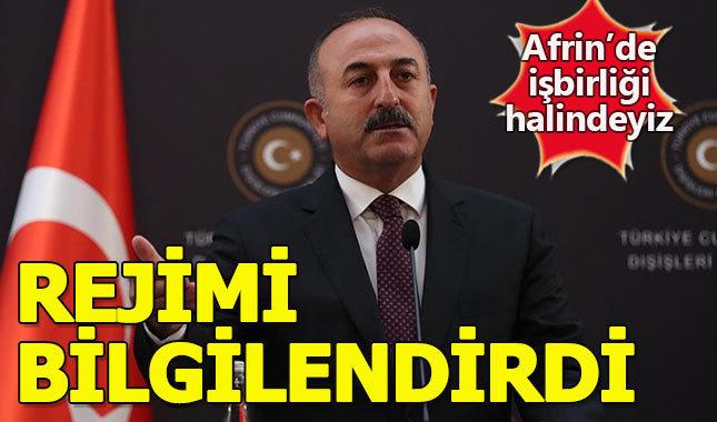 """Dışişleri Bakanı Çavuşoğlu: """"Rejim bilgilendirildi"""""""