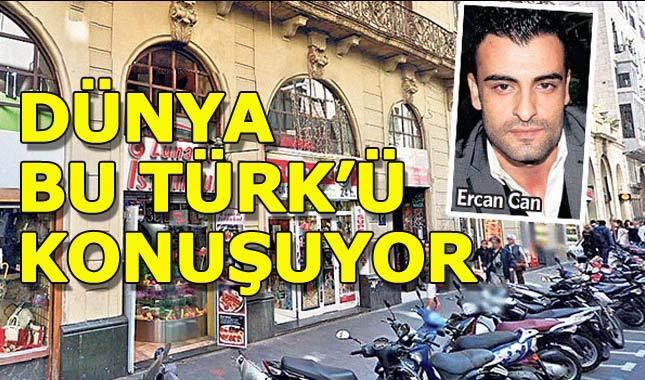 Dünyanın konuştuğu Türk: Ercan Can