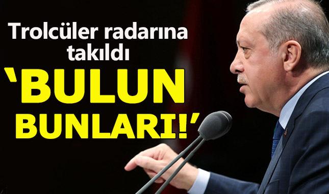 Erdoğan sosyal medya 'trolleri' için talimat verdi