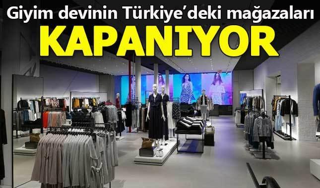 Giyim devi, Türkiye'deki mağazalarını kapatıyor