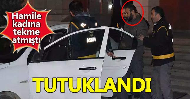 Hamile kadına saldıran şahıs tutuklandı