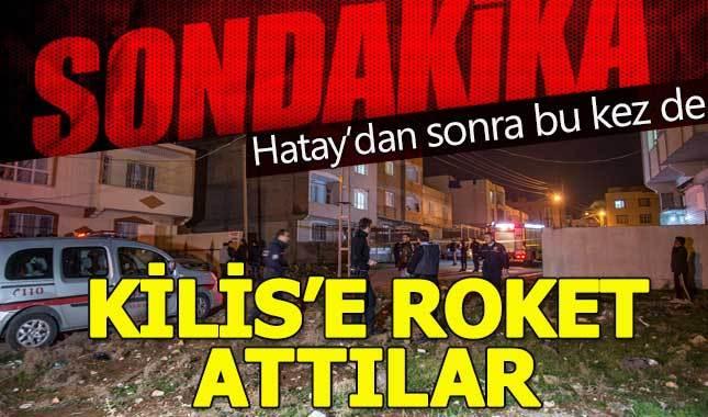 Hatay'dan sonra Kilis'e de roketli saldırı düzenlendi