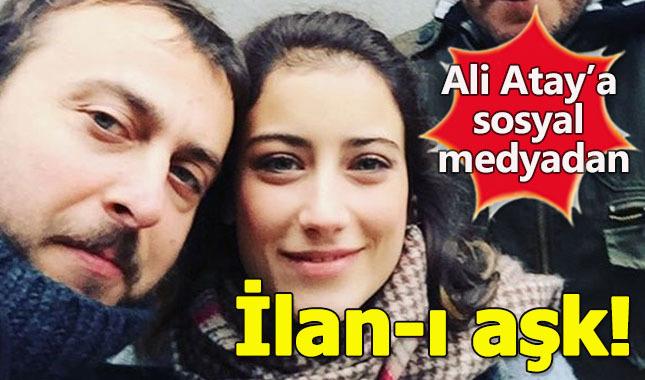 Hazal Kaya'dan Ali Atay'a ilan-aşk