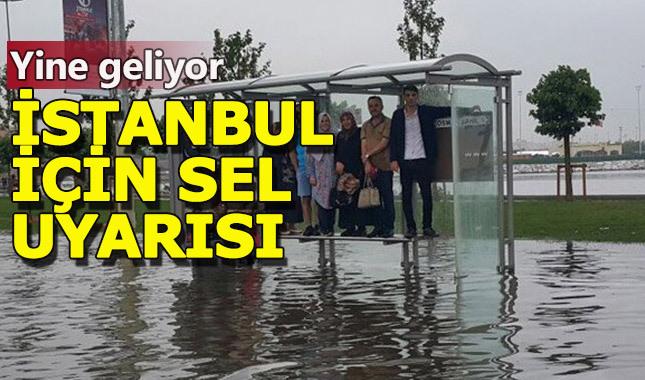 İstanbul için sel baskını uyarısı