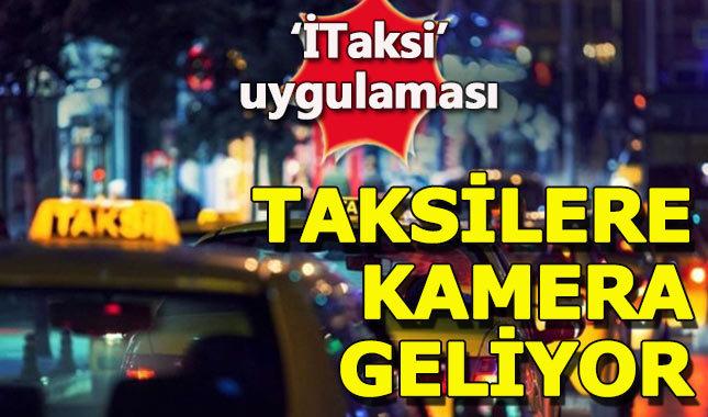 İstanbul'da taksilere kamera uygulaması hayata geçiyor