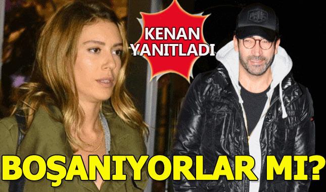Kenan İmirzalıoğlu boşanıyorlar iddialarını cevapladı