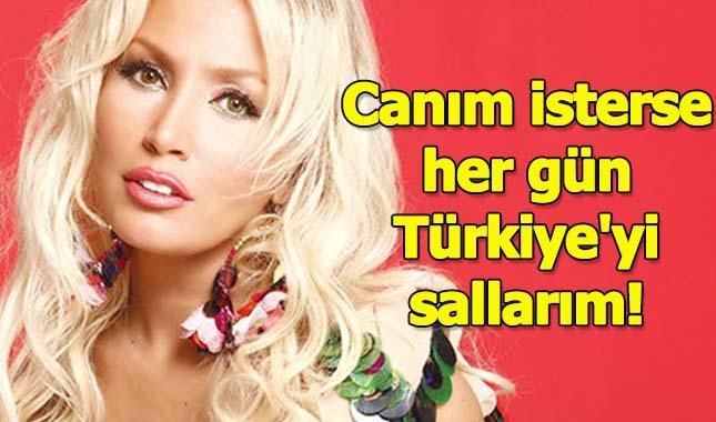 Lerzan Mutlu: Canım isterse her gün Türkiye'yi sallarım!