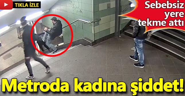 Metroda kadına şiddet kamerada