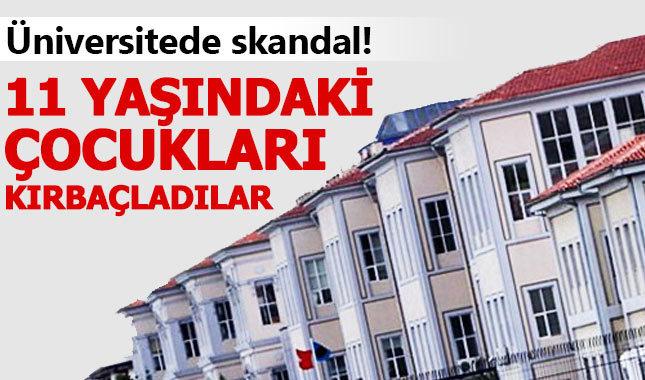 Mimar Sinan Üniversitesi'nde çocuklara kırbaçlı şiddet!