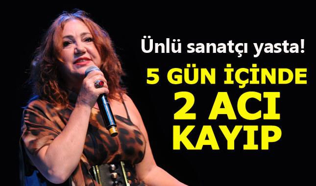 Nazan Öncel'i 5 gün arayla yıkan 2 acı kayıp!