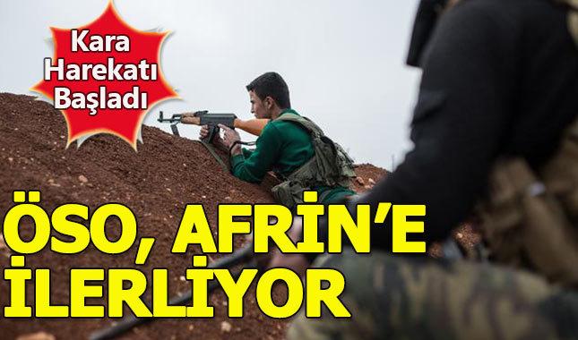 ÖSO güçleri karadan Afrin'e ilerliyor