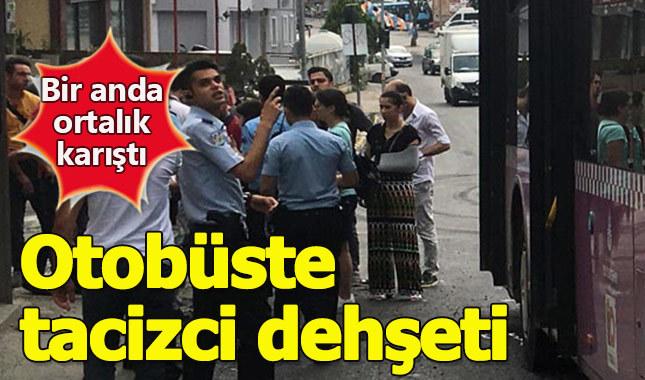 Otobüs tacizcileri Kadıköy'de dehşet saçtı