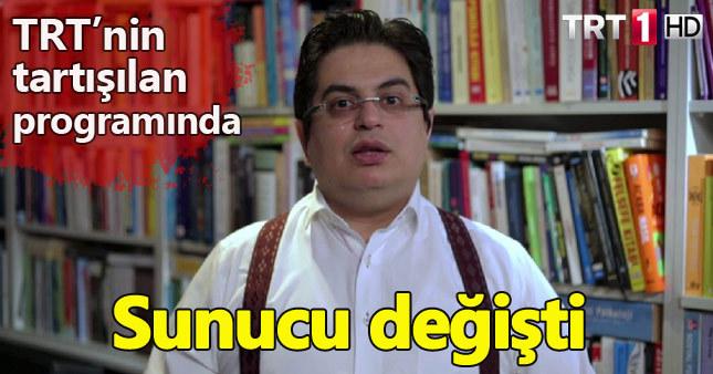 TRT'nin tartışmalı programının sunucusu değişti