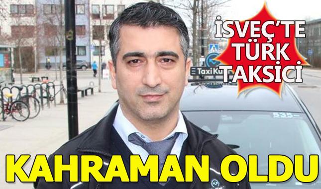 Türk taksici kahraman oldu