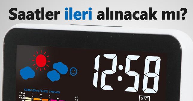Türkiye'de saatler ileri alınacak mı | Yaz saati uygulamasında ne olacak?