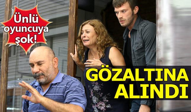Ünlü oyuncu Şanlıurfa'da gözaltına alındı