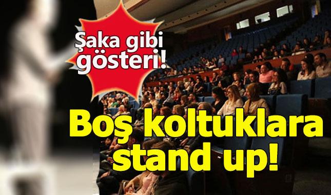 Usta komedyene büyük şok! Boş koltuklara stand up!