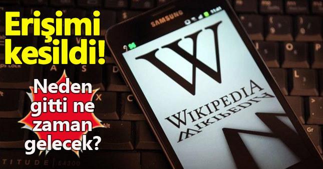 Wikipedia neden yok ne zaman gelecek - Wikipedia nedir Türkiye'deki erişim nedenengellendi
