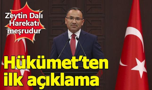 Zeytin Dalı Harekatı hakkında Hükümet'ten ilk açıklama