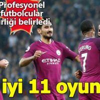 Premier Lig'in en iyi 11 oyuncusu belli oldu