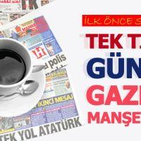 13 Ağustos 2018 Gazete Manşetleri