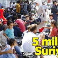 10 yıl sonra 5 milyon Suriyeli...