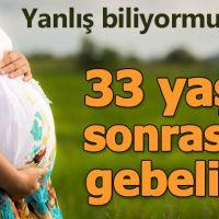 33 yaşından sonra doğurmak ömrü uzatıyor