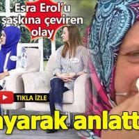 36 Bin Kadını ilgilendiren olay Esra Erol'da