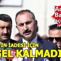 Adalet Bakanı: Fethullah Gülen'in iadesi için engel kalmadı
