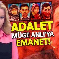 Adalet polise ve yargıya değil Müge Anlı'ya emanet!