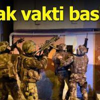 Adana'da şafak vakti terör operasyonu