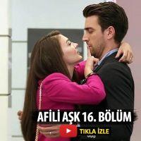 Afili Aşk 16. bölüm izle   Afilli Aşk son bölüm izle tek parça Kanal D