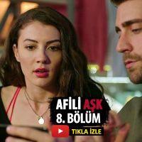 Afili Aşk 8 bölüm izle full tek parça Kanal D | Afili Aşk son bölüm izle youtube