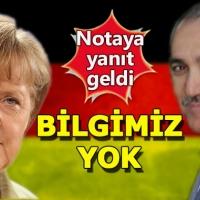 """Almanya'dan Türkiye'ye nota yanıtı geldi: """"Bilgimiz yok"""""""