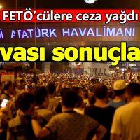 Atatürk Havalimanı'nın işgali davasında sonuç açıklandı