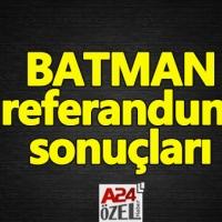 Batman ilçe referandum sonuçları evet mi hayır mı çıktı YSK