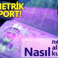 Biyometrik pasaport nedir, nerede kullanılır, özellikleri nelerdir?