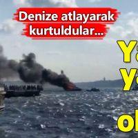 Boğaz'da yanan tekneden atlayarak kurtuldular!