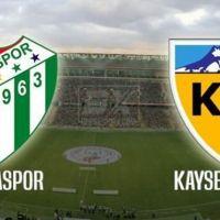 Bursaspor Kayserispor maçı ne zaman saat kaçta hangi kanalda